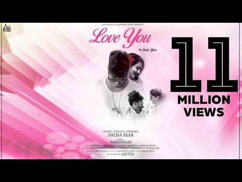 Love You   (Full HD)   Sucha Yaar   New Punjabi Songs 2018   Latest Punjabi Songs 2018