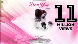 Love You | (Full HD) | Sucha Yaar | New Punjabi Songs 2018 | Latest Punjabi Songs 2018