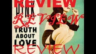 Baixar P!nk - The Truth About Love (Album Review) (Target / Physical Deluxe Version)