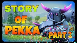Story of The Pekka in hindi | Clash of Clans #2