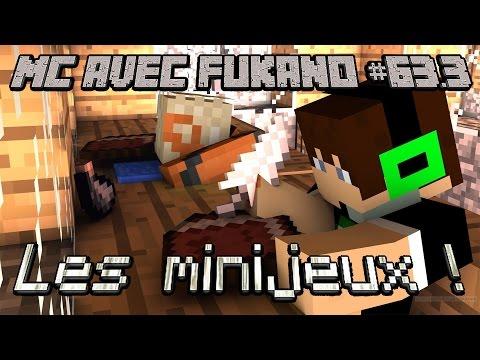 MC avec Fukano #63.3 : Les minijeux !