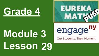 Eureka Math Grade 4 Module 3 Lesson 29