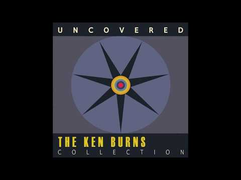 Uncovered: The Ken Burns Collection