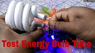 How to cheek Energy Bulb Tube  | Very Simple