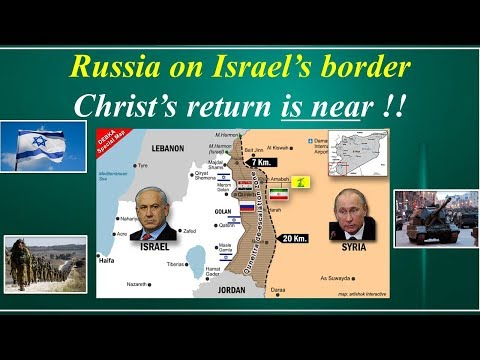 Russia on Israel's Border: Just as the Bible prophesied... Armageddon imminent!