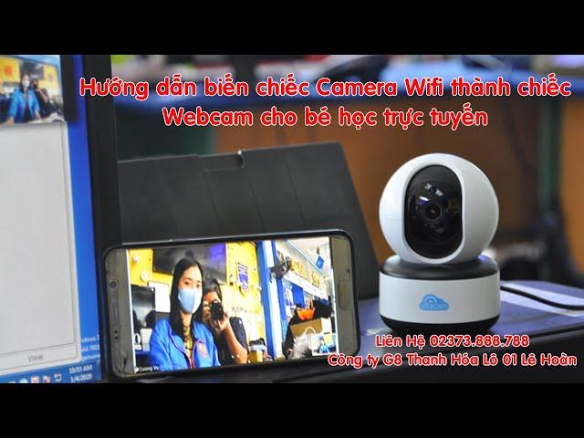 Biến camera IP thành webcam