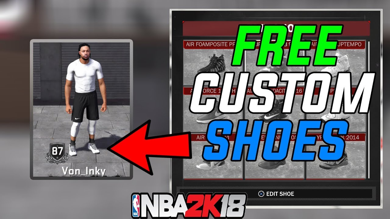 NBA 2K18 How To Get Free Custom Shoes ⋆#NBA2K18⋆