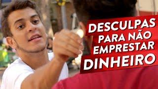 DESCULPAS PARA NÃO EMPRESTAR DINHEIRO