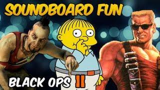 Soundboard Fun 2 - Vaas Montenegro, Ralph Wiggum and Duke Nukem play Black Ops 2