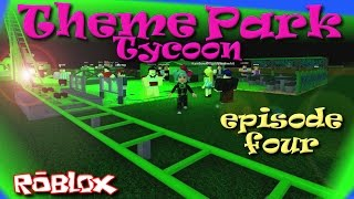 ROBLOX | Theme Park Tycoon Ep. 4 | Keeping it real, keeping it green. | SallyGreenGamer