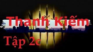 Phim Nga   THANH KIẾM   Tập 2.c   Hành động   Hình sự   Phụ đề Việt   Full HD