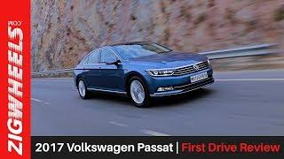 2017 Volkswagen Passat   First Drive Review   ZigWheels.com