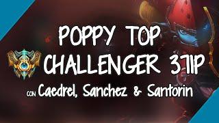 POPPY MOST EPIC GAME SEASON 6 - FT. Santorin Sanchez Caedrel vs 3 LCS PLAYERS!