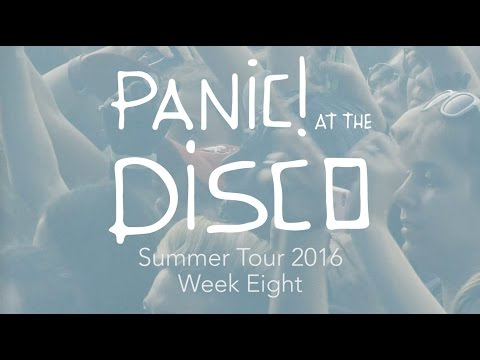 Panic! At The Disco - Summer Tour 2016 (Week 8 Recap)