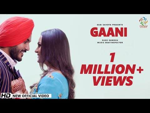 Sukh Sandhu | Gaani | New Punjabi Romantic Songs 2020 | Trendz Music