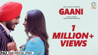 Sukh Sandhu | Gaani | New Punjabi Romantic Songs 2020 | Trendz Music