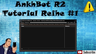 [AnkhBot R2] Tutorial Reihe #1 (Download/Connect/Dashboard/Commands)