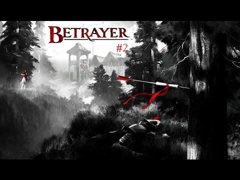 A Little Splash of Colour   Let's Play Betrayer - Part 2
