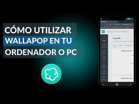 Cómo Utilizar Wallapop en tu Ordenador o PC - Wallapop Web es Mucho más Cómodo