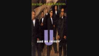 Mint Condition - U Send Me Swingin