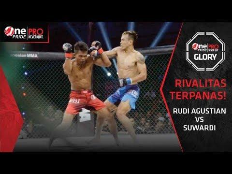 Rudi Agustian Vs Suwardi - Rivalitas Terpanas! #2   One Pride Pro Never Quit