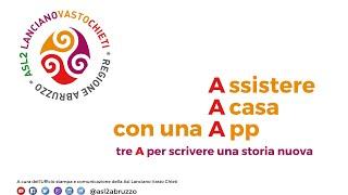 Assistere A casa con una App... Tre A per scrivere una storia nuova