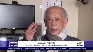 PHÓNG SỰ CỘNG ĐỒNG: Nhận định của nhà báo Bùi Tín về bộ phim The Vietnam War tại Paris