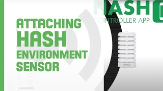 Attaching a HASH Environment Sensor - ILUMINAR HASH Controller Installation