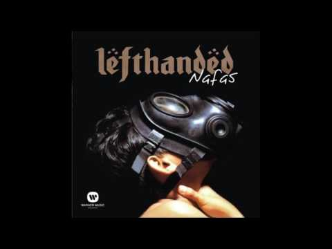 Lefthanded - Debunga Wangi (LIVE)