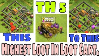 Clash of Clans : Biggest Loot In Loot Cart At Town Hall 5 | 426 000 Gold and Elixir