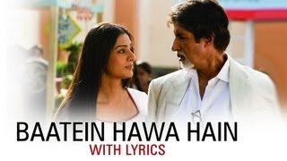 Baatein Hawa Hain (Hit Song With Lyrics) | Cheeni Kum | Amitabh Bachchan &  …