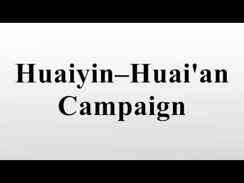 Huaiyin–Huai'an Campaign
