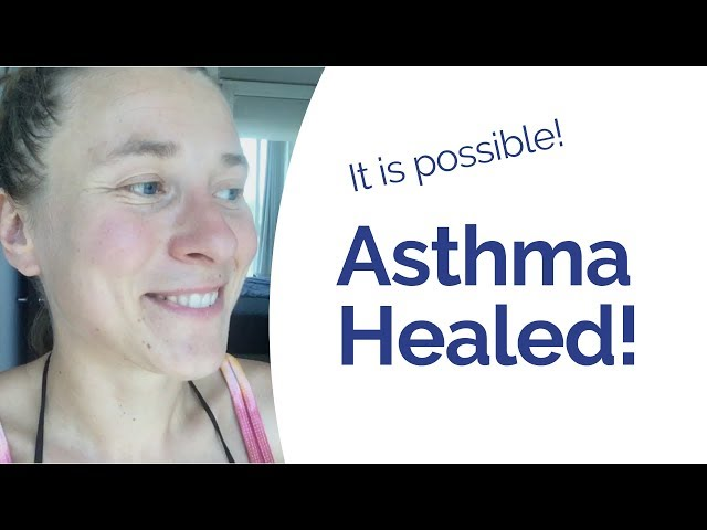 How to Heal Asthma - 3 Things You Need to Do to Start Improving Fast