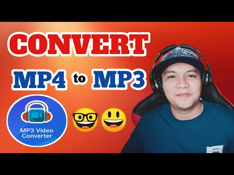 HOW TO CONVERT MP4 TO MP3 ON YOUR ANDROID DEVICE (Tagalog Tutorial)