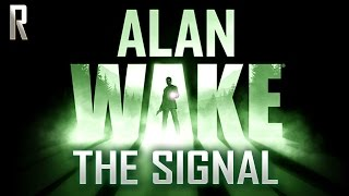 ► Alan Wake: The Signal DLC - Walkthrough HD - Full game