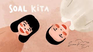 Suara Kayu - SOAL KITA (Official Lyrics Video)