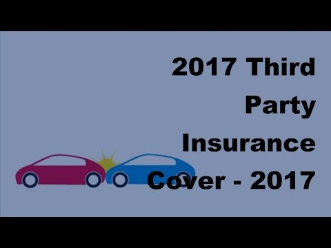 2017 Third Party Insurance Cover  -  2017 Auto Insurance Facts