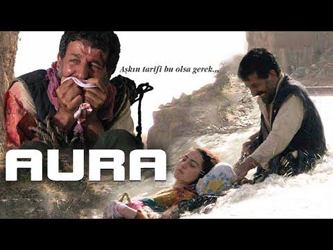 AURA (Sansürsüz) - Sinema Filmi (Gani Rüzgar Şavata)