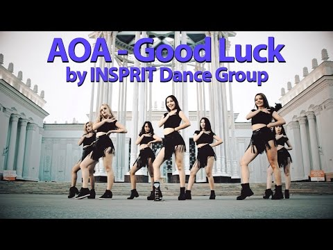 HD [K-POP DANCE COVER] AOA - Good Luck by INSPIRIT Dance Group