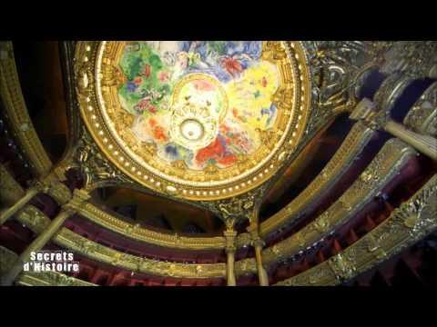 Secrets d'Histoire - Opéra Garnier