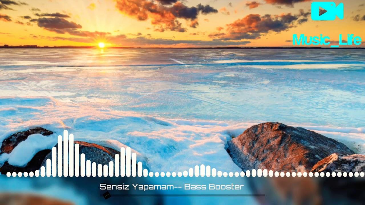 Azeri Bass Remix-Sensiz Yapamam