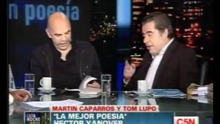 C5N - ESTA NOCHE LIBROS - MARTIN CAPARROS Y TOM LUPO 30/10/2011