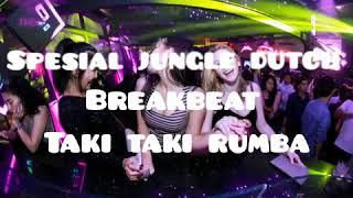 Download DJ TERBARU JUNGLE DUTCH BREAKBEAT TAKI TAKI RUMBA GASS POLL SANAKKU