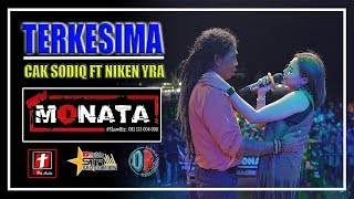 TERKESIMA ( CIPT. RHOMA IRAMA ) - CAK SODIQ ft NIKEN YRA NEW MONATA