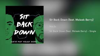 Not3s - Sit Back Down (feat. Maleek Berry) [Official Audio]
