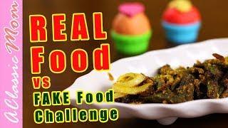 Play-doh Food Vs Real Food Challenge | Kurkuri Bhindi for kids