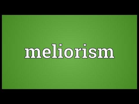 Header of meliorism