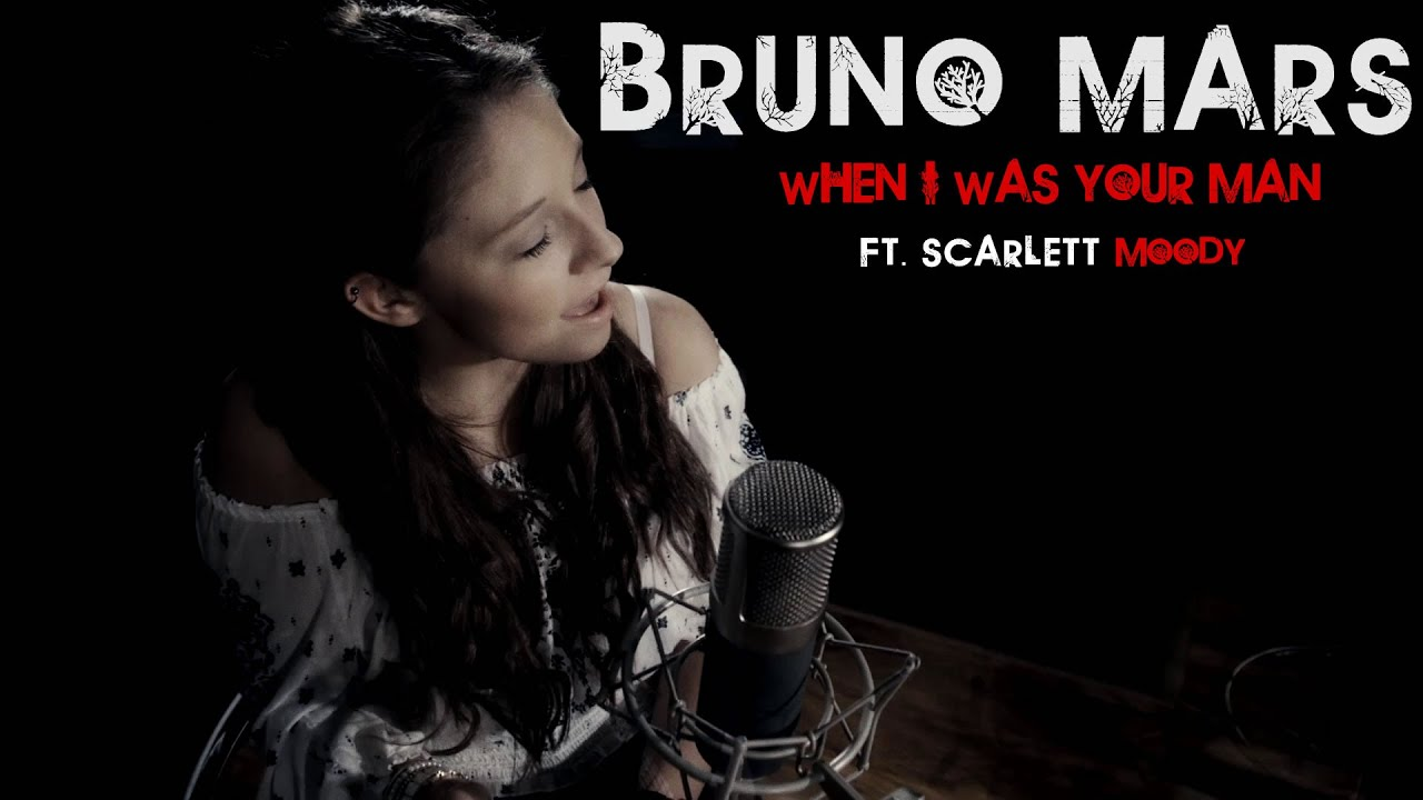 Something bruno mars when i was your man