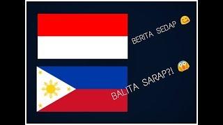 BAHASA INDONESIA MIRIP DENGAN BAHASA FILIPINA?!