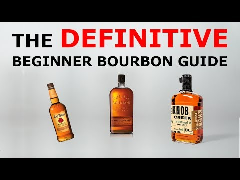 The Definitive Beginner Bourbon Buying Guide (Part 1)
